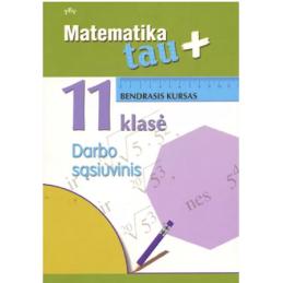 Matematika Tau Plius. 11...