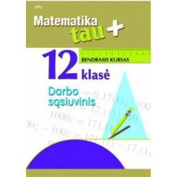 Matematika Tau Plius. 12...