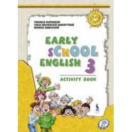 EARLY SCHOOL ENGLISH 3....